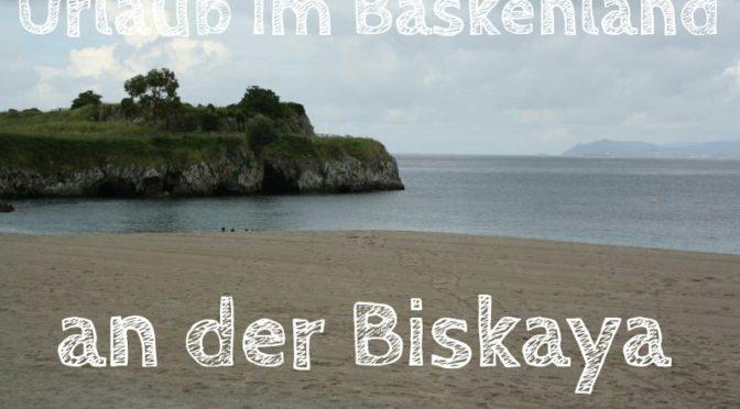 Urlaub an der Biskaya, Castro Urdiales