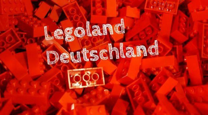 Legoland mit größeren Kindern: Der 3-in-1 Bericht aus Günzburg