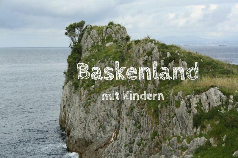 Urlaub im Baskenland mit Kindern