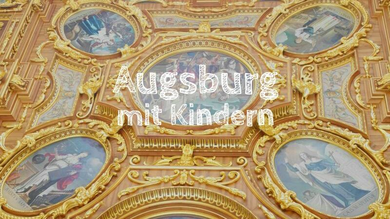 Augsburg mit Kindern