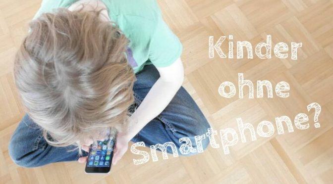 Warum unsere Jungs kein Smartphone haben: Kinder und Medienkompetenz