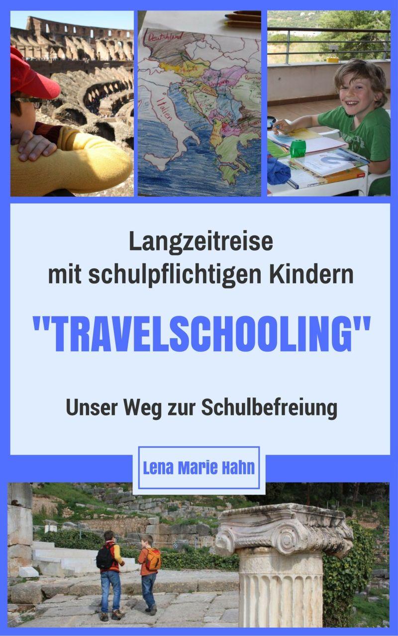 Langzeitreise mit schulpflichtigen Kindern. Beurlaubung von der Schulpflicht.