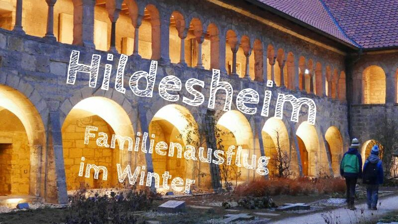 Hildesheim mit Kindern, Tagesausflug nach Hildesheim im Winter