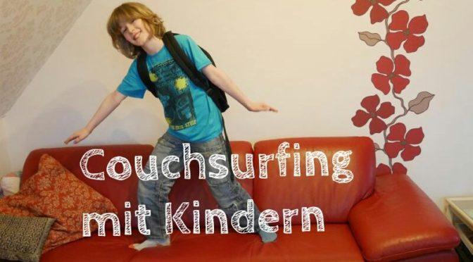 Couchsurfing mit Kindern