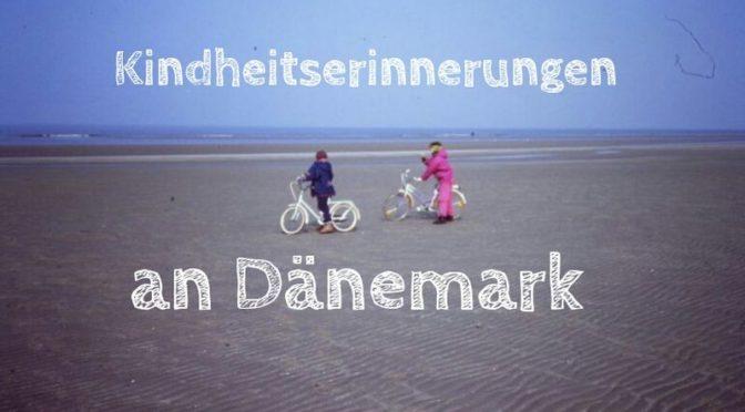 #MeinUrlaubsmoment: Die Ferienhäuser meiner Kindheit [Werbung]