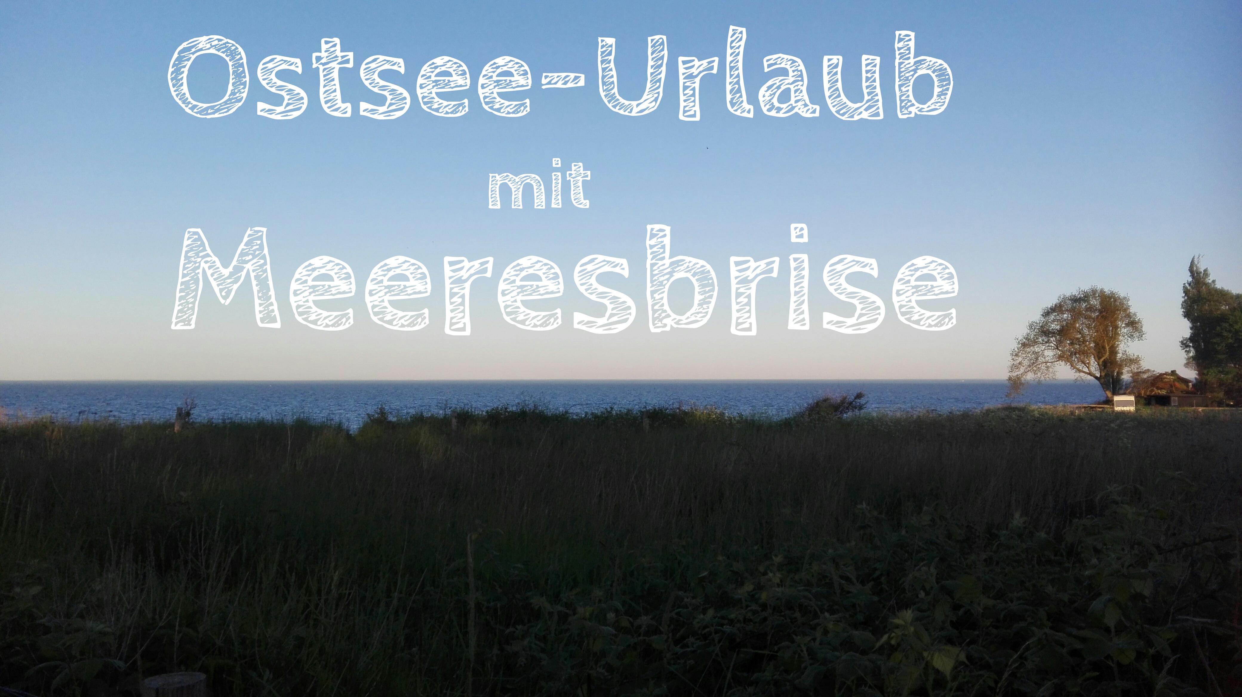 Ostsee-Urlaub mit Meeresbrise