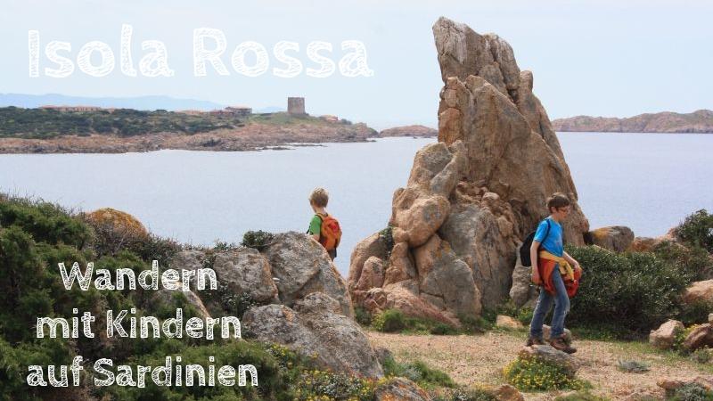 Wandern mit Kindern auf Sardinien, Isola Rossa
