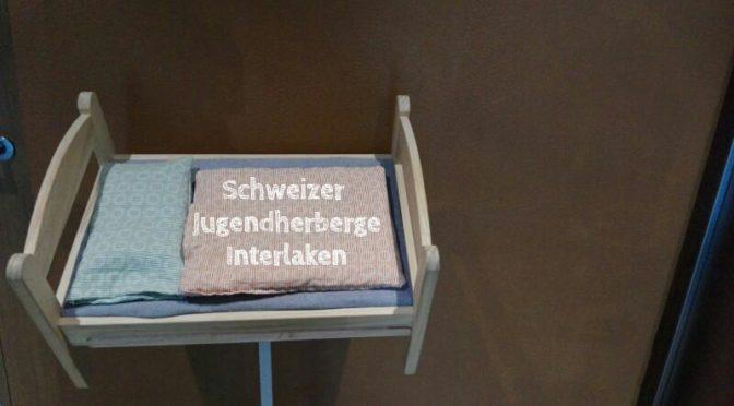 Schweizer Jugendherbergen: Unsere Übernachtung in Interlaken