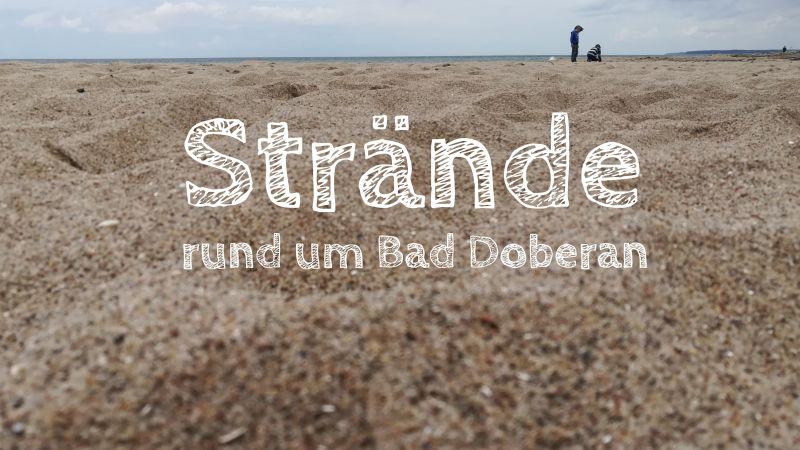 Strände rund um Bad Doberan, Heiligendamm, Börgerende, Nienhagen