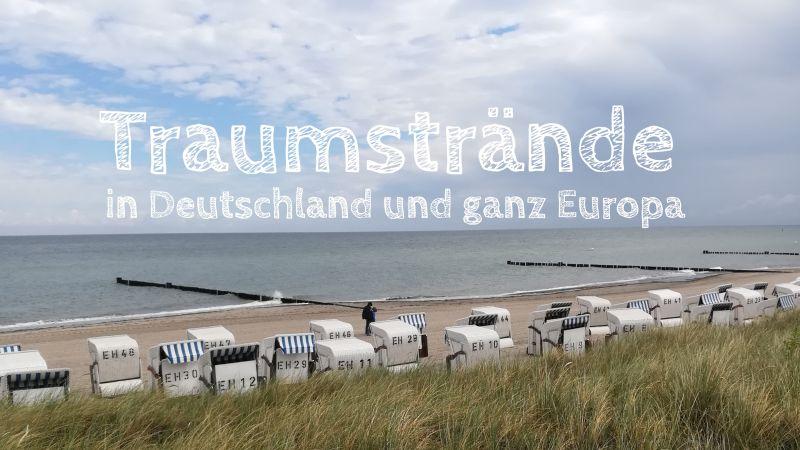 Traumstrände in Deutschland und Europa