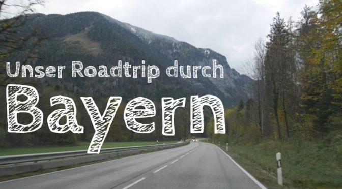 #f4tBY: Unser Bayern-Roadtrip in den Herbstferien