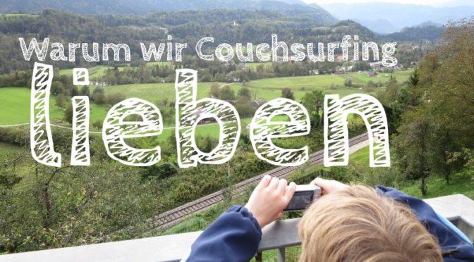 Slowenien: Warum wir Couchsurfing lieben [Die Entdeckung Europas]