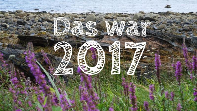 Reiseblogger Jahresrückblick 2017 family4travel