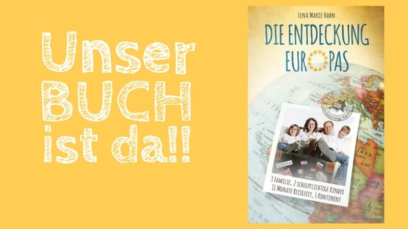 Die Entdeckung Europas, Lena Marie Hahn, Langzeitreise mit Familie, Taschenbuch