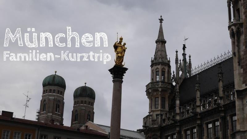 Kurztrip München mit Kindern bei Regenwetter