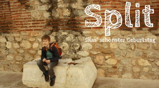 Split: Silas' schönster Geburtstag [Die Entdeckung Europas]