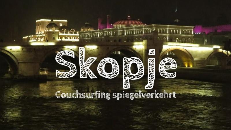 Reisen nach Skopje Mazedonien