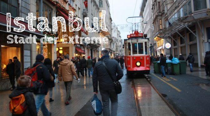 Istanbul: Stadt der Extreme [Die Entdeckung Europas]