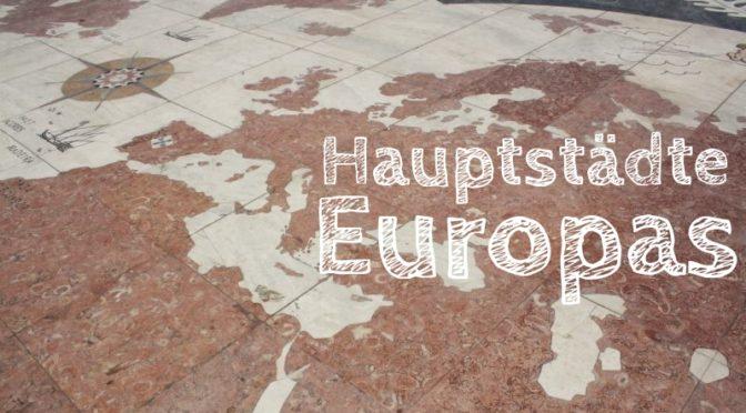 Von Amsterdam bis Zagreb: Europäische Hauptstädte (und wo family4travel schon war)