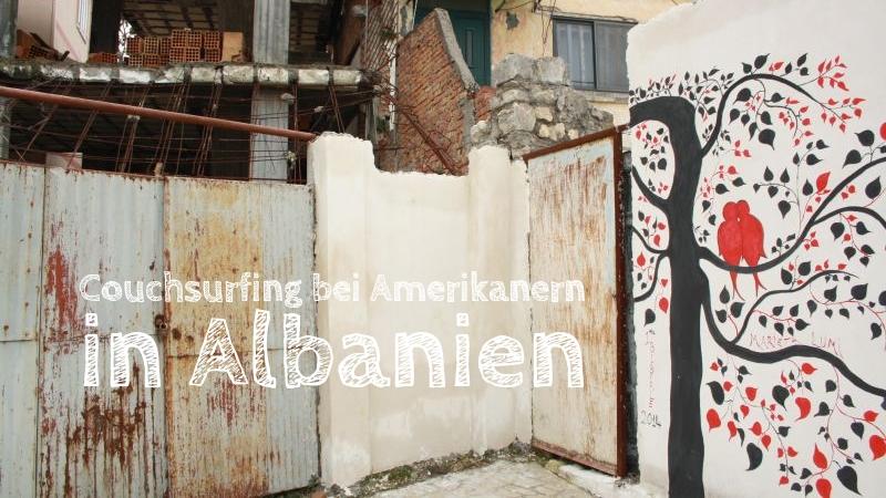 Durrës: USA goes Albania [Die Entdeckung Europas]