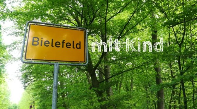 Bielefeld mit Kind, Tipps und Erfahrungen,