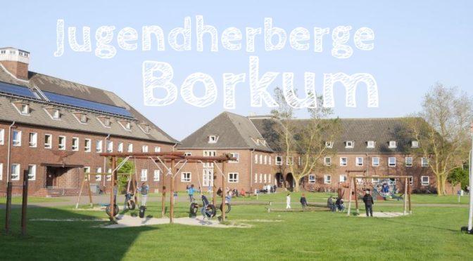 Borkum: Familienurlaub in Deutschlands größter Jugendherberge
