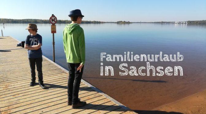 Familienurlaub in Sachsen: Unsere Herbstferien zwischen Leipzig und Vogtland
