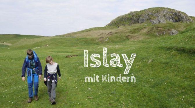 Islay mit Kindern: Die Whisky-Insel für Nicht-Whisky-Trinker