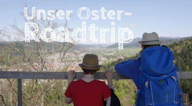Osterferien: Roadtrip zwischen Schwarzwald und Schweiz