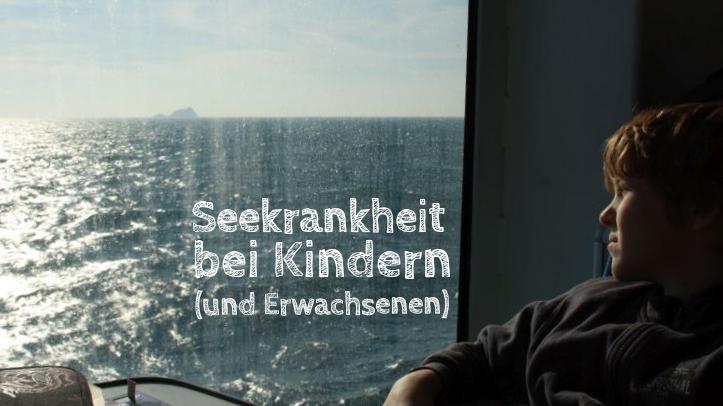 Tipps gegen Seekrankheit bei Kindern und Erwachsenen