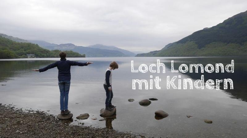 Loch Lomond mit Kindern, Schottland Reise