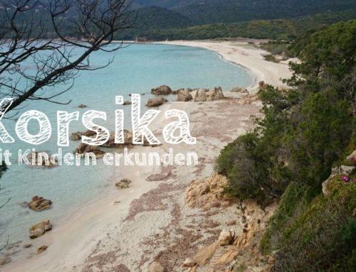 Korsika: Unser Familien-Programm rund um die Insel