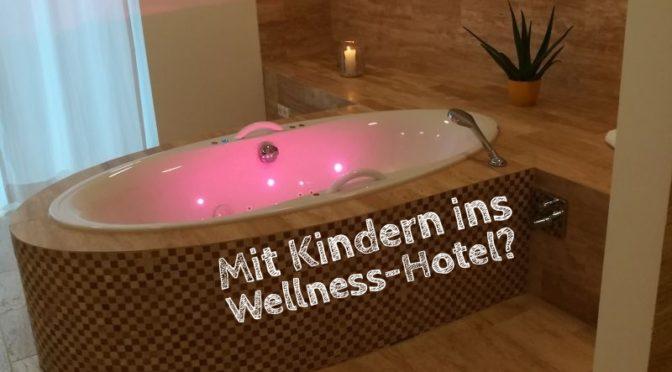 Urlaub im Wellness-Hotel: Mit Kindern oder ohne?