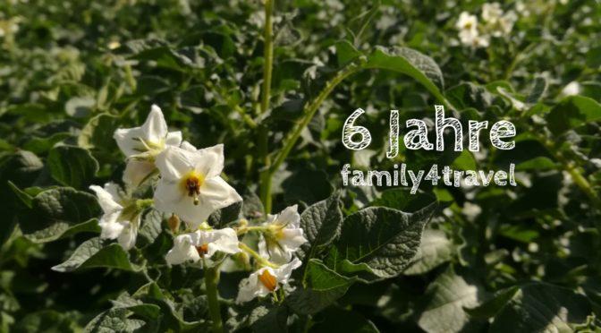 Blog-Geburtstag: 6 Jahre family4travel und Gedanken zur Zukunft
