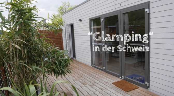 TCS camping schweiz glamping mobilheim