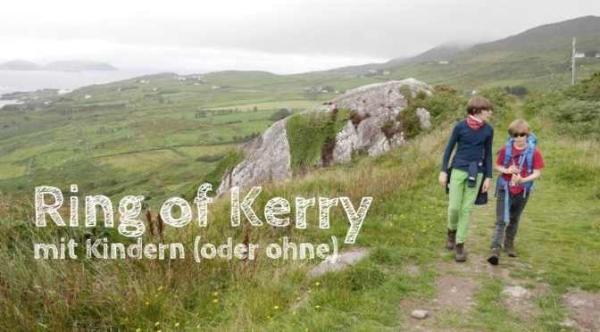 ring of kerry mit kindern irland