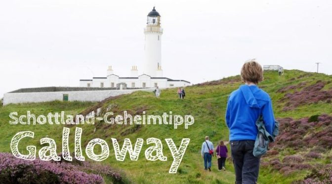Galloway: Schottlands Geheim-Tipp