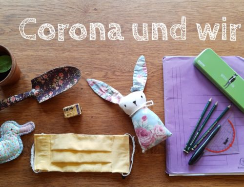 Corona-Blogstöckchen: So geht es uns, wie geht es euch?
