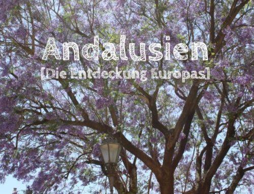 Andalusien: In Hochhäusern und Höhlen [Die Entdeckung Europas]