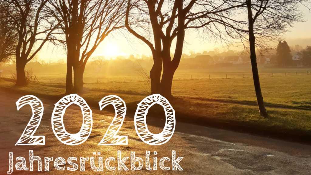 beitragsbild jahresrückblick 2020