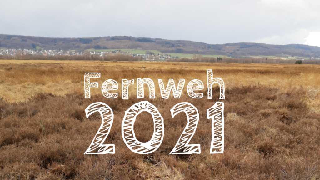 fernweh 2021