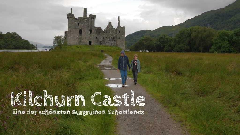 kilchurn castle besichtigen