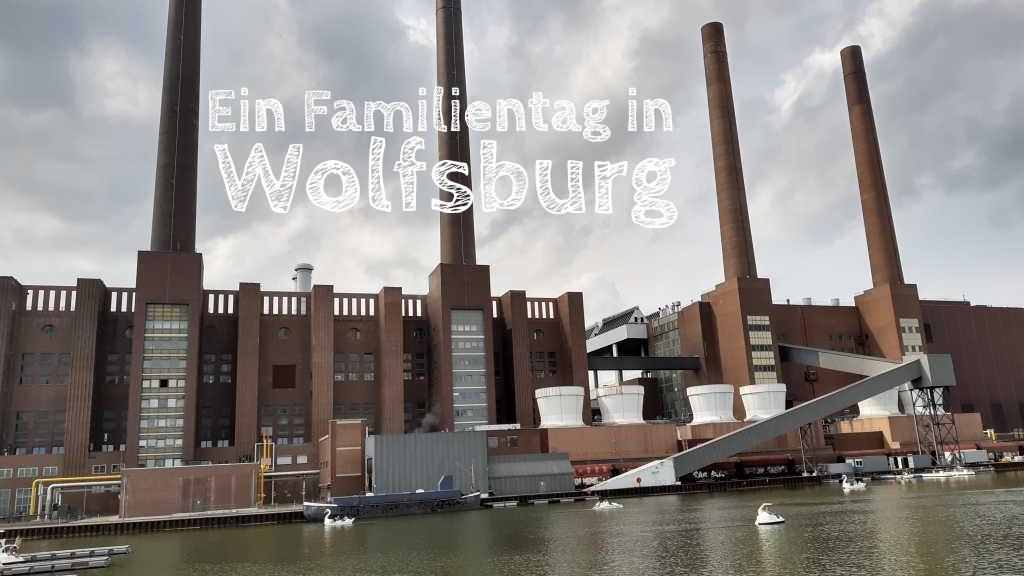 wolfsburg mit Kindern