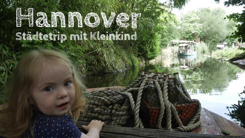 hannover mit kleinkind zoo flussfahrt