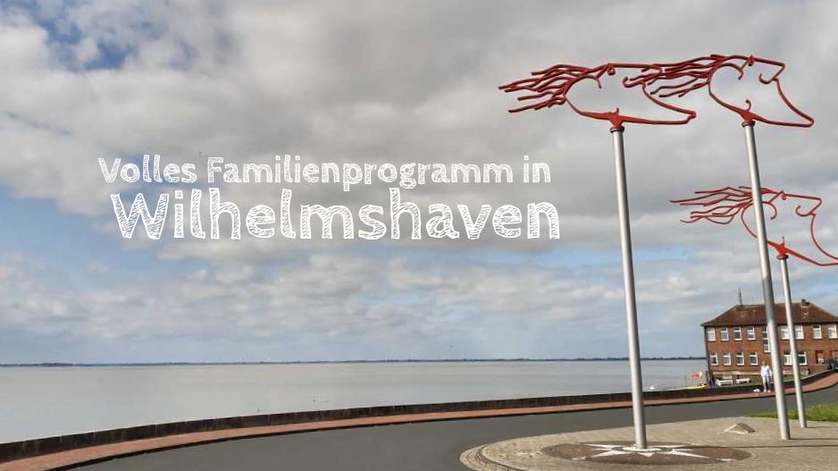 wilhelmshaven mit kindern beitragsbild